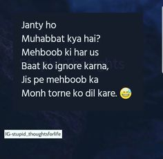 Bahut sahi he Sarcastic Quotes Witty, Stupid Quotes, Crazy Quotes, Funny Quotes, Love Song Quotes, Besties Quotes, Love Quotes In Hindi, Me Quotes, Cute Quotes For Girls