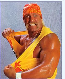 Hulk Hogan I hated wrestling :P but most of my friends loved it