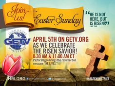 We invite you to celebrate the Resurrection of the Lord with us this Sunday during our Easter services. WATCH online at www.getv.org 8:30AM, 11:00AM and 6:30PM central.
