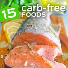 These zero carb foods are high in protein and perfect for any low-carb diet.