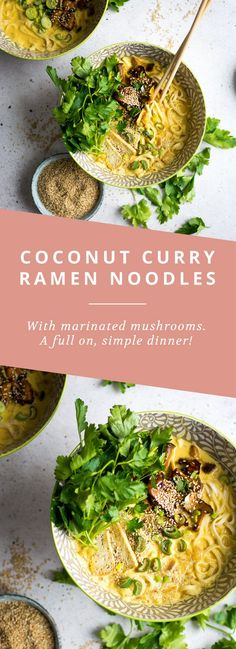 Coconut Curry Ramen Noodles with marinated mushrooms. A simple, delicious dinner that's a hit every time!Vegan Coconut Curry Ramen Noodles with marinated mushrooms. A simple, delicious dinner that's a hit every time! Veggie Recipes, Indian Food Recipes, Cooking Recipes, Healthy Recipes, Dinner Entrees, Dip Recipes, Vegan Recipies Dinner, Coconut Noodle Recipes, Vegan Recipes Asian