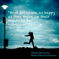 So, how happy have you decided to be today? #GlassHalfFull #Optimism #RadicalRemission #NaturalHealing