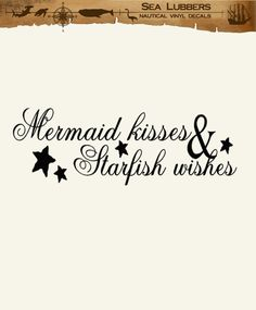 Mermaid Beach Decor Wall Decal Word Quotes, Mermaid Kisses and Starfish Wishes, vinyl lettering decoration letters. $21.00, via Etsy.