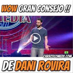 En este #VideoMeme Dani Rovira con su humor característico nos da un consejo de los que hay que tomar muy buena nota.