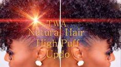 Summer TWA Natural Hair High Puff