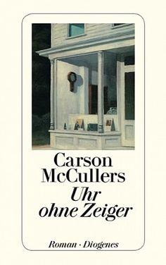 Uhr ohne Zeiger von Carson McCullers