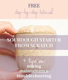 Free sourdough starter tutorial