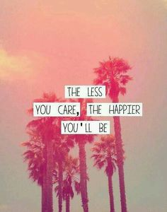 Careless and happy