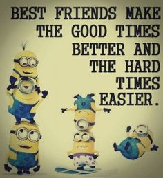 ♡ Best Friends make the good times better and the hard times easier! ♡