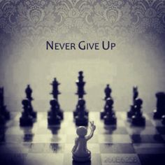 29 Best Never Give Up Images Thoughts Never Give Up Thinking
