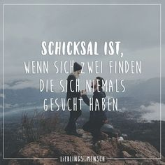 Visual Statements®️️️ Schicksal ist, wenn sich zwei finden, die sich niem… Visual Statements®️️️ Destiny is when two find themselves who have never searched. Sayings / Quotes / Quotes / Thinking / Destiny / Thoughts / Love Daily Quotes, Best Quotes, Love Quotes, Funny Quotes, Inspirational Quotes, German Quotes, Visual Statements, True Words, Love Life