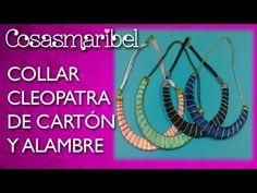 DIY:Collar Cleopatra hecho con cartón y alambre.Collar de moda.Necklace. - YouTube