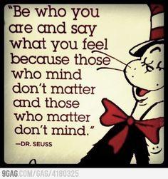 Dr. Seuss, words of wisdom for the graduates!
