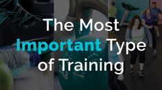 The Most Important Type of Training
