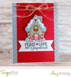 Card created by Amy Kolling for SugarPea Designs. Stamps:GingerSnaps & Seasons Greetings. SugarCut Dies: GingerSnaps.  Paper: Happy Holidays