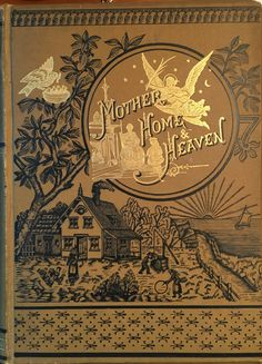 Mother Home and Heaven Antique book