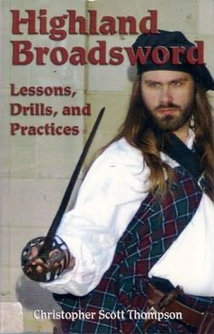 HIGHLAND BROADSWORD LESSONS DRILLS PRACTICES can be used as a self-study guide by groups or by individuals with a training partner. While designed for the broadsword, the techniques in this manual also work with the backsword and singlestick. This is a must-read for anyone interested in the historical use of Highland weapons or in the Western martial arts in general.