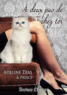 A deux pas de chez toi > Adeline Dias