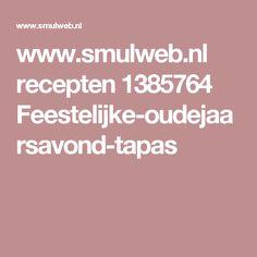 www.smulweb.nl recepten 1385764 Feestelijke-oudejaarsavond-tapas