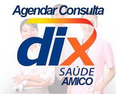 Agende sua Consulta Dix Amico e Telefone | Brasil e Dinheiro