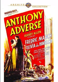 Anthony Adverse - DVD-R (Warner Archive On Demand Region 1) Release Date: March 10, 2015 (Screen Archives Entertainment U.S.)