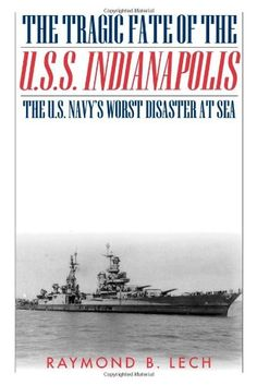 The Tragic Fate of the USS Indianapolis: The US Navy's Worst Disaster at Sea  -- Paperback (336 pages), kindle -- Four days after delivering the atomic bomb destined for Hiroshima, the USS Indianapolis was torpedoed and sunk. Of the 1,199 men on board, 883 perished. Of the 800 men who safely abandoned the ship, only a small fraction would survive the ordeal of being left adrift in shark-infested waters for 4 days. #WWII