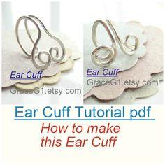 Ear Cuff Tutorial pdf, How to Make No pierced Cartilage Cuff Earrings Tutorial, Digital Download file on Etsy, $3.99