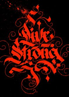 Live Strong by Bernardo Sek #calligraphy #lettering #typographydesigns #artwork