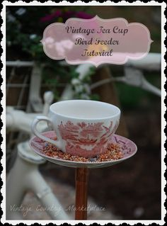 Vintage+Country+Style:+Tea+Cup+Bird+Feeder+Tutorial