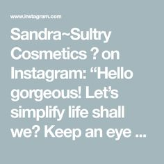 """Sandra~Sultry Cosmetics 💋 on Instagram: """"Hello gorgeous! Let's simplify life shall we? Keep an eye out for live tutorials and videos on how our amazing 3D foundation works! How…"""" Hello Gorgeous, It Works, Foundation, Tutorials, Cosmetics, Let It Be, 3d, Eyes, Live"""