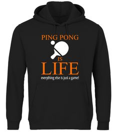 # Ping Pong Is Life - Premium .  Ping pongis life, everything else is just a game!Limited Edition PREMIUM( made with new supersoft and tech materials )Tee available in different colors and styles, choose your favorite one from the available products menù.Grab Yours Now!Order 2 or more to save on shipping cost.