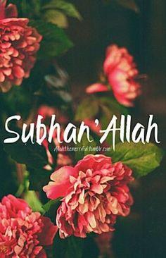 Subhan ALLAH