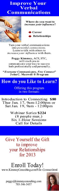 January Program: Improve Your Communications and Increase Your Influence - as a Seminar or Webinar series. www.kimmeyconsulting.com/few-connect.html