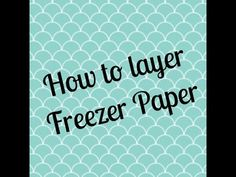 ****(Info I forgot to put in, let the freezer paper cool down a bit before you paint)***** Here is a simple tutorial on how I layer freezer paper using Speed...