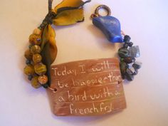 Today I will be Happier than a Bird with a French Fry, Polymer Clay Bracelet, Beaded Bracelet