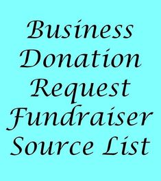 Business Donation Request - List Of Donation Sources From FundraiserHelp.com - Downloadable PDF of the best donation links. #fundraiserideas