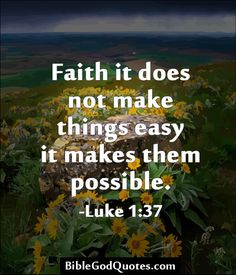 bible god quotes 284 Faith it does not make things easy Faith Quotes, Bible Quotes, Bible Verses, Me Quotes, Prayer Scriptures, Faith Bible, Cool Words, Wise Words, Great Quotes