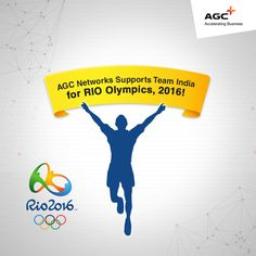 #AGCNetworks supports #TeamIndia at Rio 2016 Olympics! Go for gold Team India.