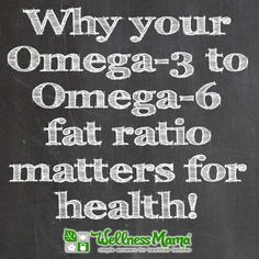 The importance of your Omega 6 to Omega 3 ratio - so important for health!