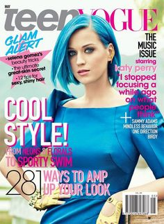 Katy Perry blue hair on Teen Vogue May 2012 magazine cover -- fun with colour always...I loved this hair on her