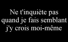 Fact Quotes, Funny Quotes, Life Quotes, Tell Me Your Secrets, French Quotes, Bad Mood, Badass Quotes, Some Words, Positive Attitude