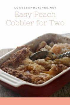 Extremely easy to make and you can do so any time of the year! Perfect, creamy, delicious peaches wrapped in fluffy bits of dough cloud, peach cobbler for two is the perfect treat! #peaches #cobbler Can Peach Cobbler, Peach Crumble, Dessert Recipes, Easy Strawberry Desserts, Easy Gluten Free Desserts, Easy No Bake Desserts, Easy Baking Recipes, Cooking Recipes, Peach Conbler