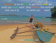 Contrast is fun to use to get more clear on what you really want. Stop fighting the contrast and use it to focus on what you do want #contrast #creativepower #frequency #nowmoment #vibration #mindsetconsultant #lifecoach #speaker #author #digitalnomad #remoteliving #travel #talalla #srilanka