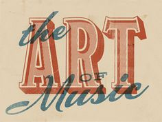 The Art of Music // #Typography #Design #Calligraphy