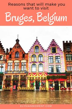 Reasons that will make you want to visit Bruges Belgium. Top things to see in Bruges from a local. Top Travel Destinations, Europe Travel Guide, Places To Travel, Travel Guides, Trip Planning, Family Travel, Adventure Travel, Travel Inspiration, Beautiful