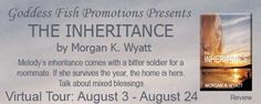 VBT, REVIEW & #GIVEAWAY - The Inheritance by Morgan K Wyatt - #Contemporary, #Romance, 3 out of 5 (good), @Mommy_Amers Goddess Fish Promotions  (August)