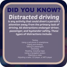 Distracted Driving - Did You Know?  What Now?