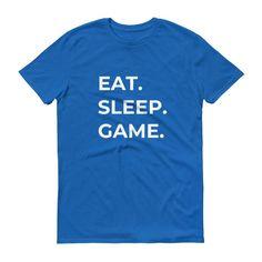 Eat. Sleep. Game. Tee