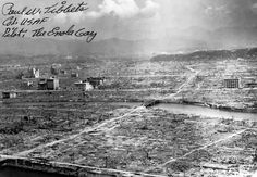Desolated landscape of Hiroshima, Japan after the atomic detonation, post-war; note bomber pilot Paul Tibbet's autograph. Tibets died in 2007. In his will he specified he did not want a funeral and a headstone to his grave.