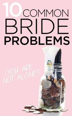 10 Common Bride Problems